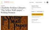 "Charlotte Perkins Gilman's ""The Yellow Wall-paper"": Writing Women"