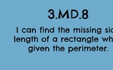 3.MD.8 Finding the Missing Side Length of a Rectangle When Given the Perimeter