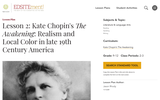 Lesson 2: Kate Chopin's The Awakening: Chopin, Realism, and Local Color in late 19th Century America