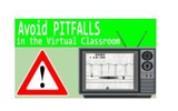 Avoiding Pitfalls in the Virtual Classroom by Will Allred