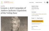 Lesson 1: 1828 Campaign of Andrew Jackson: Expansion of the Voting Base
