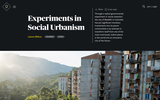 Experiments in Social Urbanism
