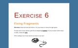 Grammar Bytes! Exercise 6 Recognizing Sentence Fragments