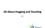 All About Hugging and Touching