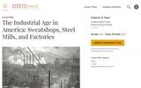 The Industrial Age in America: Sweatshops, Steel Mills, and Factories