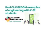 Real Classroom Examples of Engineering by Steve Johnson