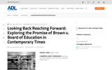 Looking Back, Reaching Forward: Exploring the Promise of Brown v. Board of Education in Contemporary Times