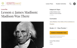 Lesson 1: James Madison: Madison Was There