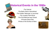 Cultural and Historical Developments in the U.S. during the 1990s.